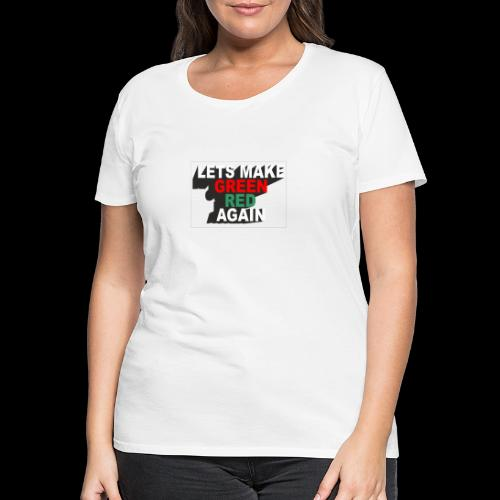 GREEN RED AGAIN - Women's Premium T-Shirt