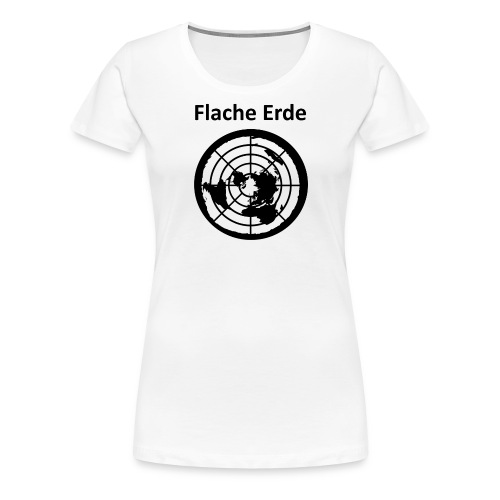 Flache Erde mit Schriftzug - Frauen Premium T-Shirt