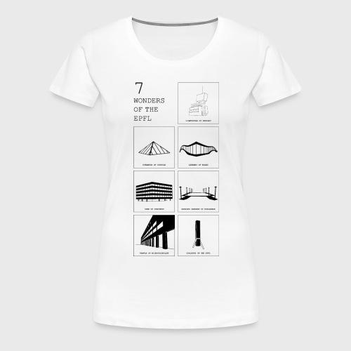 7 Wonders of the EPFL - Frauen Premium T-Shirt