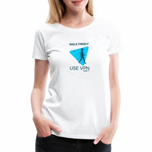 Walk Freely - Women's Premium T-Shirt