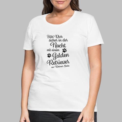 GOLDEN RETRIEVER - Sicher in der Nacht - Black - Frauen Premium T-Shirt