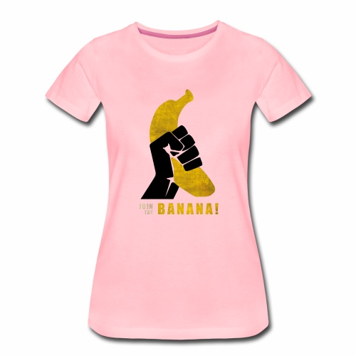 Join the Banana ! Wankil - T-shirt Premium Femme