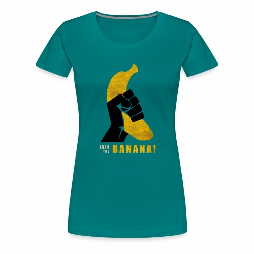 Join the Banana ! Wankil - T-shirt Premium Femme