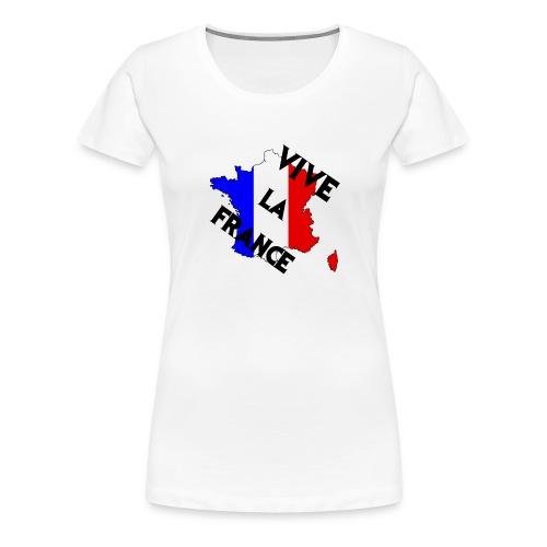 Vive la France - T-shirt Premium Femme