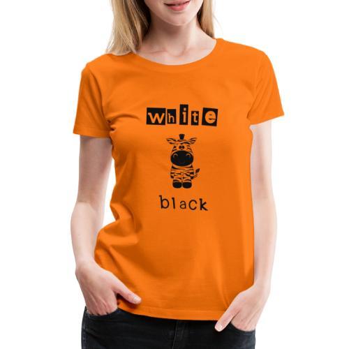 Zebra black or white - Frauen Premium T-Shirt
