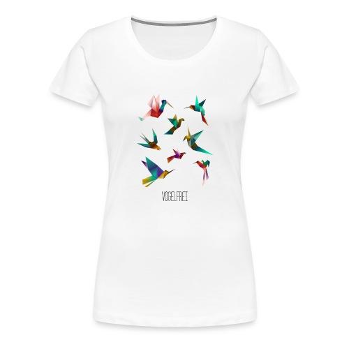 Vogelfrei - Frauen Premium T-Shirt