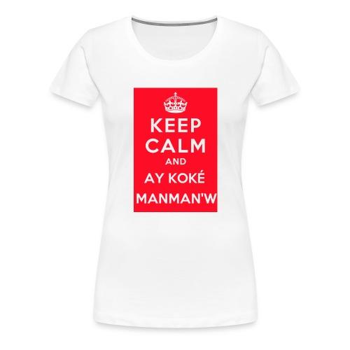keepcalm MANMANW - T-shirt Premium Femme