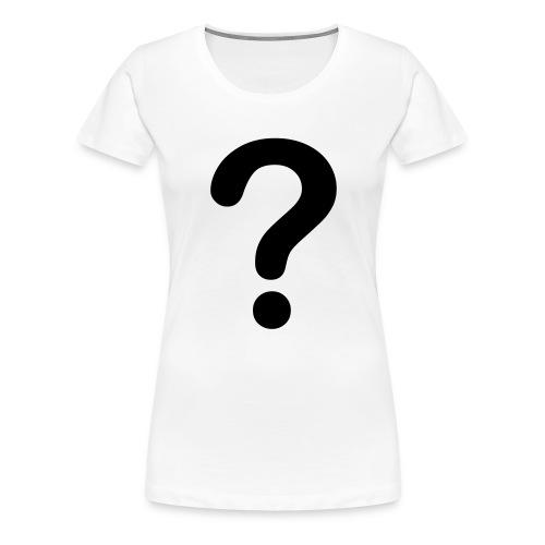 Question Mark - Women's Premium T-Shirt