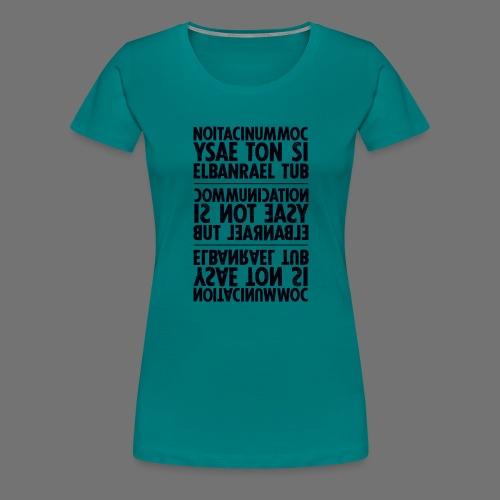 viestintä musta sixnineline - Naisten premium t-paita