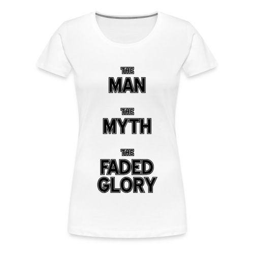 The Myth - Vrouwen Premium T-shirt