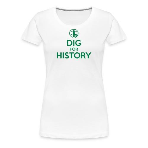 Dig for History 1 - by detonateur - Black - T-shirt Premium Femme