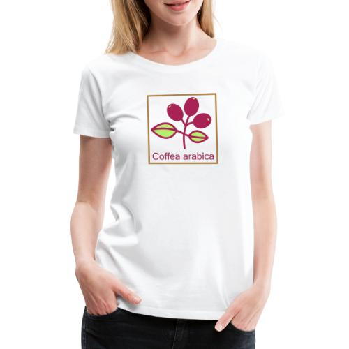 Coffea arabica - Frauen Premium T-Shirt