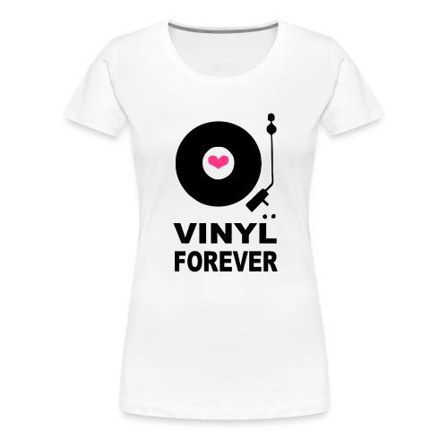 Vinyl Forever T-shirt - Women's Premium T-Shirt