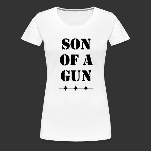Son of a gun - Frauen Premium T-Shirt