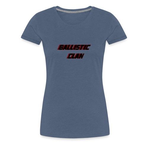 BallisticClan - Vrouwen Premium T-shirt