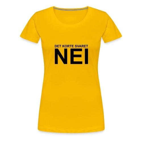 Det korte svaret: Nei - Women's Premium T-Shirt