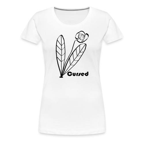 Cursed_Blüte - Frauen Premium T-Shirt
