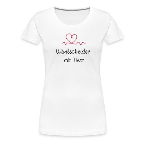 wahlscheider-mit-herz - Frauen Premium T-Shirt