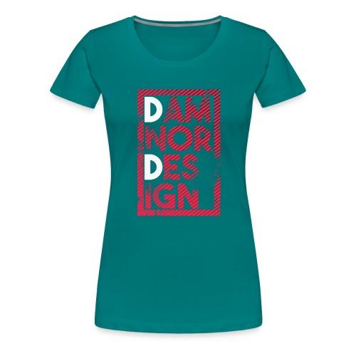 Damnor design (H) - T-shirt Premium Femme