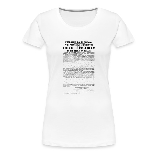 Irish proclamation - Women's Premium T-Shirt