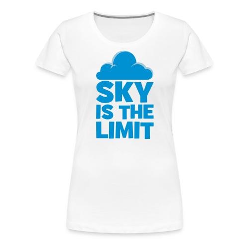 sky is the limit - T-shirt Premium Femme