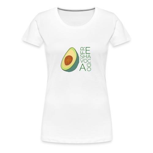 FRESHAVOCADO - Women's Premium T-Shirt