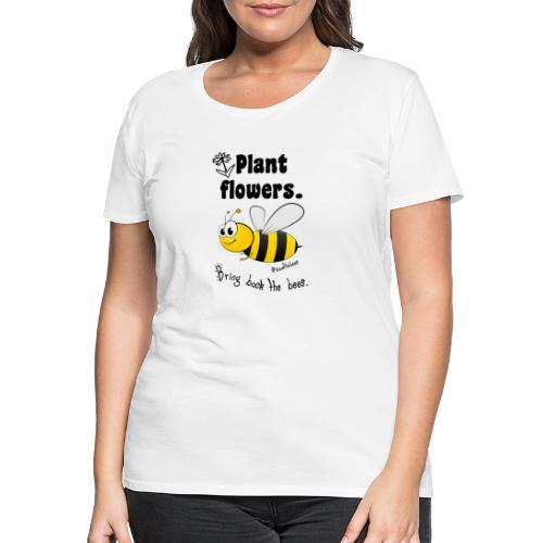Bees8-2 Bringt die Bienen zurück!   Bookrebels - Women's Premium T-Shirt