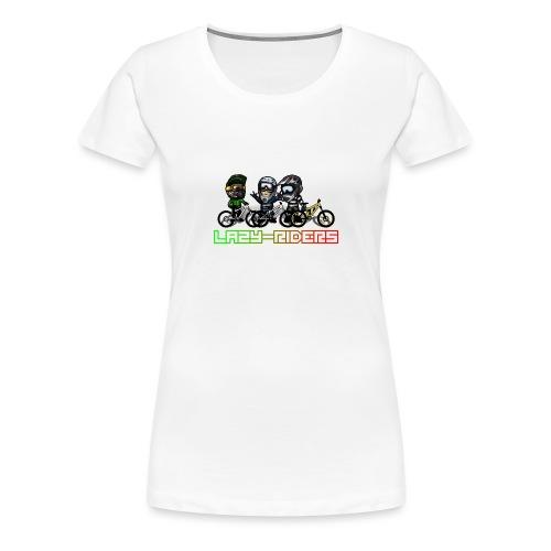 LAZY-RIDERS - Frauen Premium T-Shirt