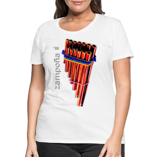 Zampoña - T-shirt Premium Femme