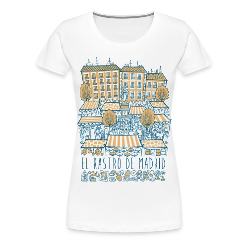 EL RASTRO DE MADRID - Camiseta premium mujer