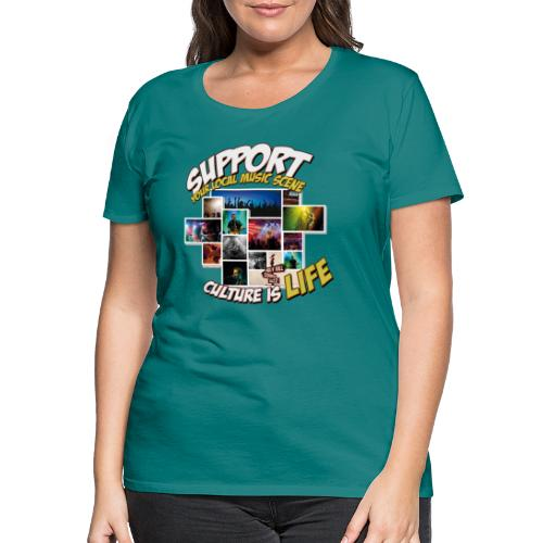 Support local music scene - Aktions-Shirt V2 - Frauen Premium T-Shirt