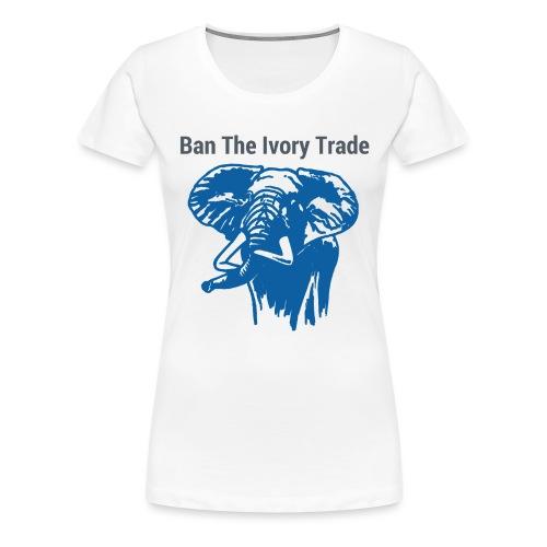 ELEFANT I Ban The Ivory Trade - Frauen Premium T-Shirt