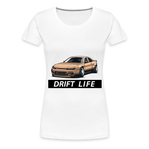Vida Drift Tuneo Derrape Silvia s14 drift jdm - Camiseta premium mujer