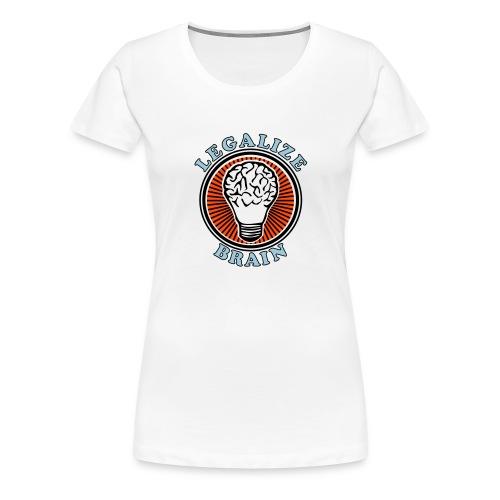 legalize brain - Frauen Premium T-Shirt