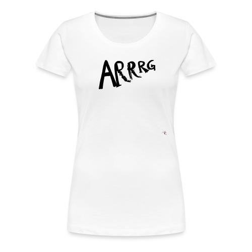 Arrg - Maglietta Premium da donna
