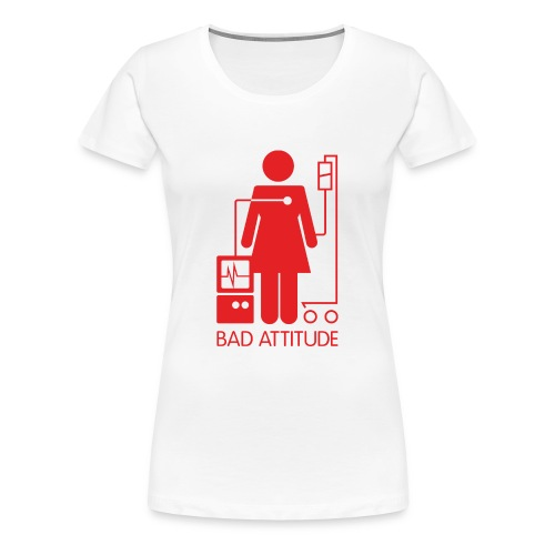 Bad Attitude Female - Women's Premium T-Shirt