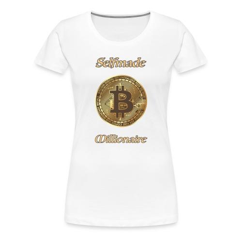 Bitcoin selfmade millionare - Frauen Premium T-Shirt