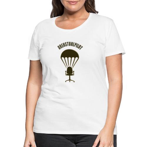 Drehstuhlpilot - Frauen Premium T-Shirt