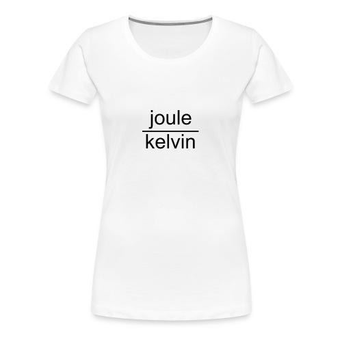 J/K unità di misura dell'ENTROPIA - Maglietta Premium da donna
