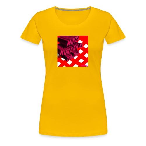 KukaaEiTajuu - Naisten premium t-paita
