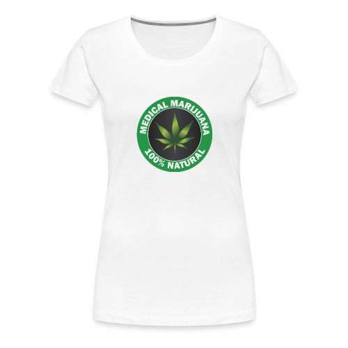 Medizin Marijuhana - Frauen Premium T-Shirt