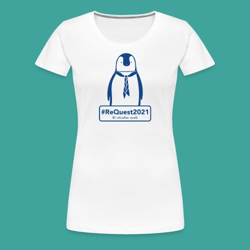Kent Scouts #ReQuest2021 Antarctica Expedition - Women's Premium T-Shirt