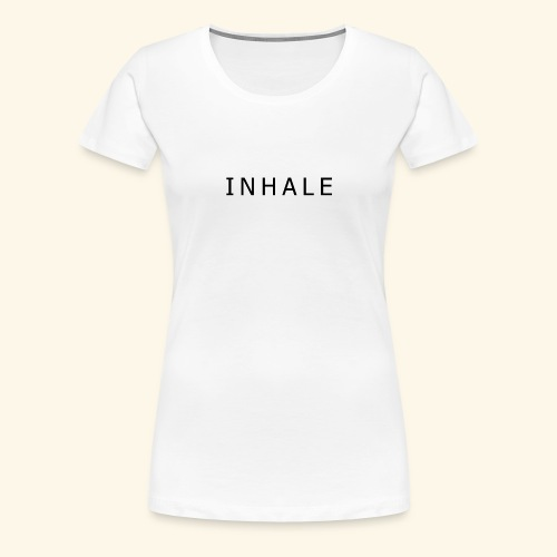 INHALE WHITE - Maglietta Premium da donna
