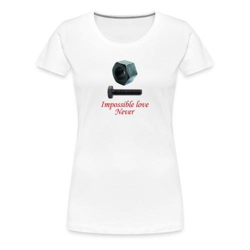 2 Amor imposible nunca - Camiseta premium mujer
