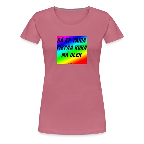 kuka olen - Naisten premium t-paita