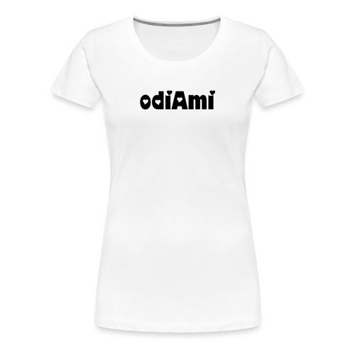 Odiami. - Maglietta Premium da donna