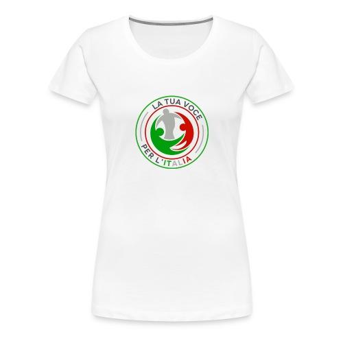LA_TUA_VOCE_PER_ITALIA_01-png - Maglietta Premium da donna
