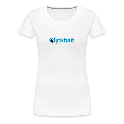 CLICBAIT - Premium T-skjorte for kvinner