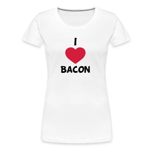 I love bacon - Dame premium T-shirt