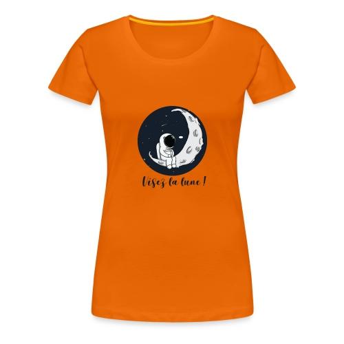 Visez la lune ! - T-shirt Premium Femme